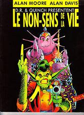 """! Rare Album """"LE NON-SENS DE LA VIE"""" en TRES BON ETAT (ALAN MOORE, ALAN DAVIS) !"""
