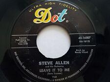 "STEVE ALLEN - Leave It To Me / Cuando Calienta El 1963 JAZZ POP Dot 7"""