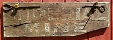 Imperial Mine-Alaska, Wooden Sign-Candle Holders-Sticking Tommy-Mining H.E Ellis