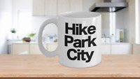 Hike Park City Mug White Coffee Cup Funny Gift for Skier Patrol, Bunny, Bum Utah