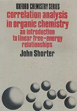 Correlation Analysis in Organic Chemistry - John Shorter - 1973 s/b