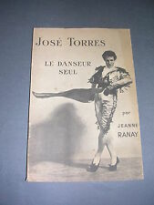 Danse José Torres le danseur seul Jeanne Ranay 1947 envoi de J. Torres