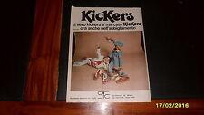 Advertising Italian Pubblicità: KICKERS SCARPE e ABBIGLIAMENTO *1975*