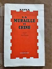 KAFKA. LA MURAILLE DE CHINE. 1944.éd. originale.SEGHERS.1/300 ex/Bouffant n° 120
