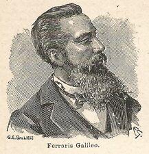 A6880 Galileo Ferraris - Stampa Antica del 1926 - Xilografia