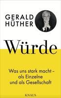 Würde von Gerald Hüther (2018, Gebundene Ausgabe)
