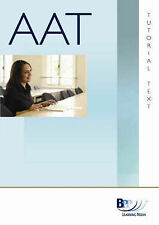 AAT - Payroll NVQ2 (FA 2007): Study Text by BPP Learning Media