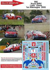 DECALS 1/43 REF 986 CITROEN XSARA WRC SEBASTIEN LOEB RALLYE ALLEMAGNE 2005 RALLY