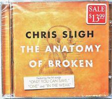 CHRIS SLIGH / THE ANATOMY OF BROKEN - Sealed CD (2010)