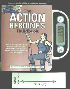 The Action Heroine's Handbook - SC 1st Ed Worick & Borgenicht