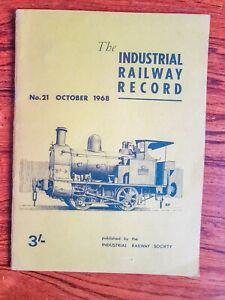'Industrial Railway Record No 21 October 1968