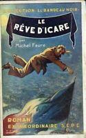 Le R_ve d'Icare [Broch_] by Michel FAURE