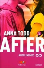 Amore Infinito. After. 5. Anna Todd Sperling & Kupfer Pickwick