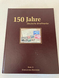 150 Jahre Deutsche Briefmarke Vol. 2 Nice Hardcover