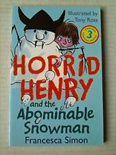 Horrid Henry and the Abominable Snowman, Horrid Henry's Ra. by Francesca Simon