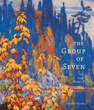 The Group of Seven and Tom Thomson by David P. Silcox (2006, Hardcover)