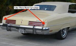 NOS PONTIAC 1973 GRAND VILLE BACK UP LAMPS PAIR 13
