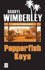 PEPPERFISH KEYS (A Barrett Raines Mystery) Darryl Wimberley Very Good Book