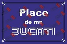 Réplique plaque de rue en Alu: place de ma ducati