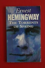 THE TORRENTS OF SPRING by Ernest Heminway (Paperback, 1994)
