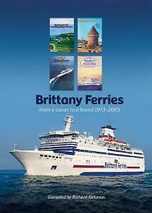 Brittany Ferries from Cause to a Brand 1973-2005