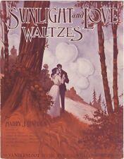 Sunlight and Love Waltzes 1912  Harry Lincoln, Vandersloot, vintage sheet music