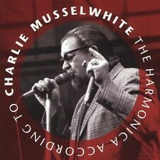 NEW The Harmonica According to Charlie Musselwhite (Audio CD)