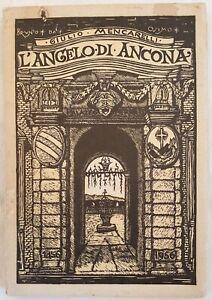ANCONA OSIMO MARCHE GIULIO MENCARELLI L'ANGELO DI ANCONA SAN GABRIELE FERRETTI