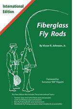 Fiberglass Fly Rods Book: International Edition (All New Material)