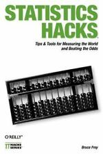 Hacks: Statistics Hacks : Tips and Tools for Measuring the World and Beating...