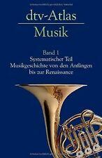 dtv-Atlas Musik: Band 1: Systematischer Teil. Musikgesch...   Buch   Zustand gut