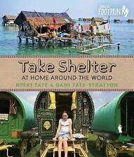 Take Shelter: At Home Around the World (Orca Footprints)-ExLibrary