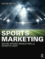 Sports Marketing by Fetchko, Michael J., Roy, Donald P., Clow, Kenneth E.