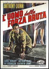 CINEMA-manifesto L'UOMO DALLA FORZA BRUTA anthony quinn, franz, HORNER