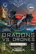 Dragons vs. Drones: Dragons vs. Drones 1 by Wesley King (2017, Paperback)