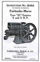 Fairbanks Morse Type Z ZC 6 8hp Gas Engine Book Manual Hit Miss 2849A Motor Oil