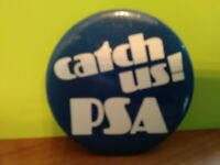 "Pacific Southwest Airline Pin ""Catch Us! PSA"" Good Condition Pre-Owned 1976"