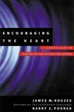 Encouraging the Heart by Barry Z. Posner and James M. Kouzes (1999, Hardcover)