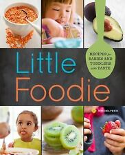 Little Foodie : Recipes for Babies & Toddlers with Taste, Paperback by Olivie...