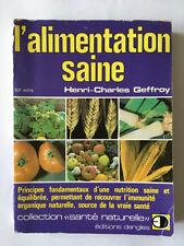 L'ALIMENTATION SAINE 1986 GEFFROY NUTRITION SAINE  ILLUST