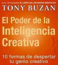 El poder de la inteligencia creativa (Spanish Edition)