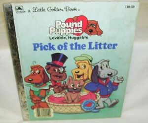 A Little Golden Book Pound Pubbies Pick of the Litter by Teddy Slater 1986