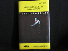 Telly Savalas. Who Loves Ya Baby. Cassette tape. 1976.