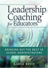NEW! Leadership Coaching for Educators : Bringing Out the Best in School Admin