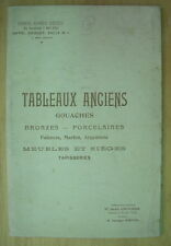 CATALOGUE VENTE DROUOT TABLEAUX ANCIENS BRONZES PORCELAINES MEUBLES MAI 1912