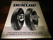 DUNLOP - PNEUS D5 & SUPER D5 - Publicité de presse / Press advert !!! 1956 !!!