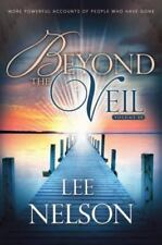 BEYOND THE VEIL - VOLUME III - by LEE NELSON  - PAPERBACK  -  2013