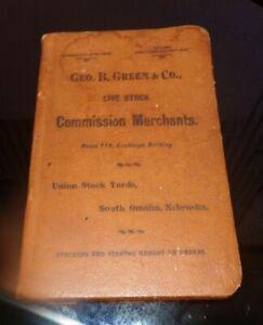 Vintage GEO GREEN & Co. Live Stock Commission Merchants Book Omaha Nebraska