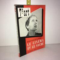 Henri Agel & Ayfre LE CINEMA ET LE SACRE 7e Art 1953 éd° du Cerf - ZZ-10001