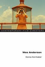 Contemporary Film Directors: Wes Anderson by Donna Kornhaber (2017, Paperback)